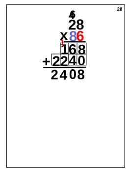 Multiplication: (animated) EX. 45 by 7    54 by 26        456 by 27