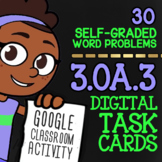 MULTIPLICATION & DIVISION Word Problem Task Cards ★ Google Classroom Math 3.OA.3