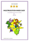 MULTIPLICATION MADE EASY Book 1. Step by step with understanding