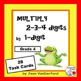 MULTIPLY 2-3-4-digits x 1-digit MATH Gr. 4-5 TASK CARDS   Early Finishers GAME