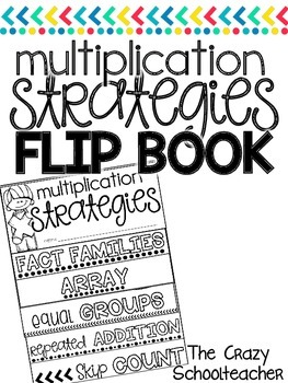 MULTIPLICATION STRATEGIES . flip book