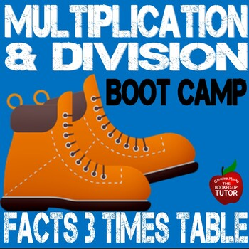 Multiplication Boot Camp 3 Times Table Workbook with answer key 3.0A.1-B6