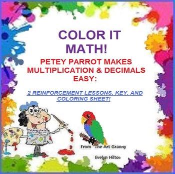 """PETEY, THE""""MULTIPLY,DECIMALS and COLOR ME"""" PARROT--MATH/ART Gr.3-5,  HANDOUTS!"""""""