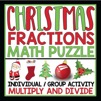 MULTIPLY AND DIVIDE FRACTIONS CHRISTMAS ACTIVITY