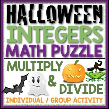 MULTIPLY AND DIVIDE INTEGERS HALLOWEEN ACTIVITY