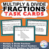 MULTIPLY & DIVIDE FRACTIONS Word Problems - Task Cards {40 Cards}