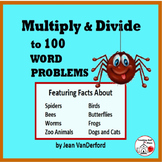 MULTIPLY and DIVIDE to 100 ... Animal FACTS WORD PROBLEMS CORE Gr 3 MATH