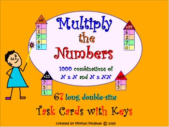 MULTIPLICATION OF 1& 2 DIGIT NUMBERS: 67 TASK CARDS 1000 Q