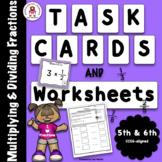 Multiplying & Dividing Fractions Task Cards and Worksheets