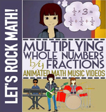 MULTIPLYING FRACTIONS BY WHOLE NUMBERS: Game, Song, and Activities