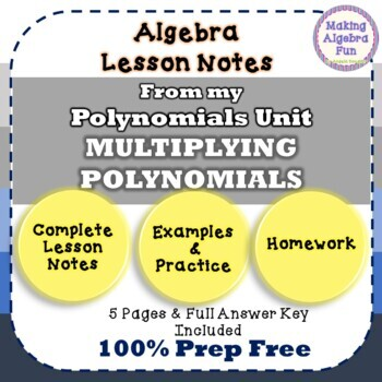 MULTIPLYING POLYNOMIALS Lesson Notes & Homework
