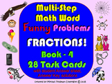 MULTISTEP WORD PROBLEMS: FRACTIONS! FUNNY MATH BOOK–4, 28
