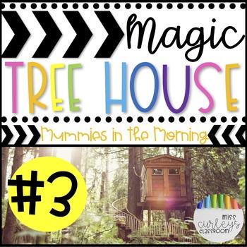 MUMMIES IN THE MORNING: Magic Tree House #3 Book Companion
