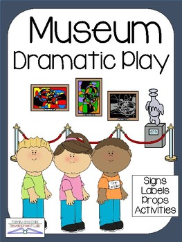 MUSEUM Dramatic Play Center