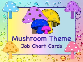 MUSHROOM Theme Job Chart Cards / Signs - Great for Classro