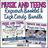 MUSIC AND TEENS BUNDLE (Mini Research Project and Discussi
