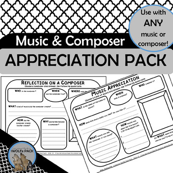 MUSIC APPRECIATION & COMPOSER REFLECTION PACK simple exercises for ANY music