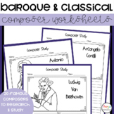 Baroque and Classical Composer Study Worksheets