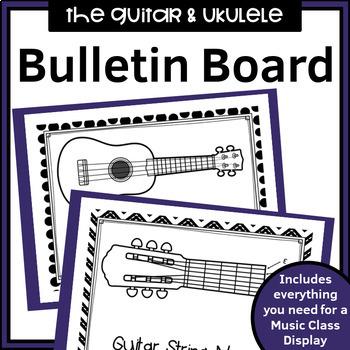 MUSIC - Bulletin Board Kit - The Guitar and BONUS Ukulele!