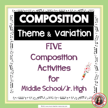 Music Composition Theme and Variation for Middle School