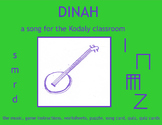 MUSIC; DINAH a song for the Kodaly Classroom