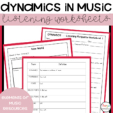 Elements of Music Dynamics Listening Worksheets