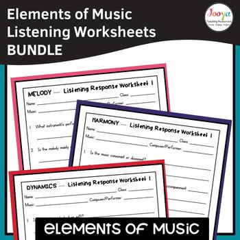 Elements of Music Listening Worksheets Bundle