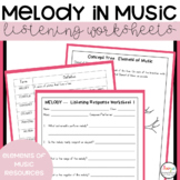 Elements of Music Melody Listening Worksheets