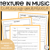 Elements of Music Texture Listening Worksheets