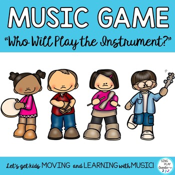 """Music Class Orff & Kodaly Song, Lesson, Game:""""Who Will Pla"""