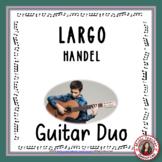 MUSIC: Handel's Largo - Acoustic guitar duo.