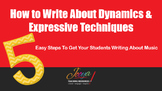 MUSIC - How to Write About Dynamics & Expressive Technique