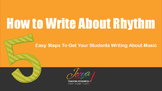 MUSIC - How to Write About Rhythm - FREE Video Slides