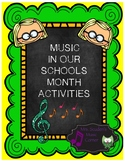 MUSIC IN OUR SCHOOLS MONTH ACTIVITIES- MARCH