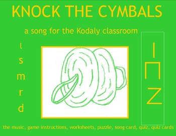 MUSIC:  KNOCK THE CYMBALS a song for the Kodaly classroom