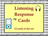 MUSIC: Listening Activity Response Cards