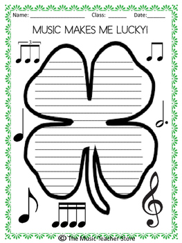ST. PATRICK'S DAY MUSIC CLASS WRITING ACTIVITY: MUSIC MAKES ME LUCKY!