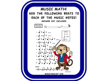 MUSIC MATH -ADDITION WORKSHEET!  NOTE VALUE ASSESSMENT & GREAT FOR SUBSTITUTES!