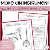 Music Project- Make an Instrument
