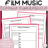 Film Music Lessons and Worksheets