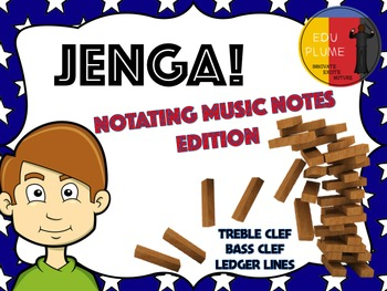 MUSIC NOTE NAME JENGA - NOTATE TREBLE CLEF, BASS CLEF & LEDGER LINES NOTES