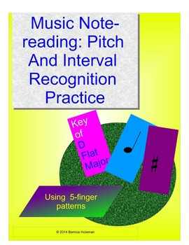 MUSIC NOTEREADING: PITCH & INTERVAL RECOGNITION PRACTICE SHEETS – D FLAT MAJOR