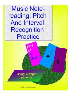 MUSIC NOTEREADING: PITCH & INTERVAL RECOGNITION PRACTICE SHEETS - KEY OF A MAJOR