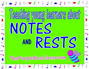 Introducing Notes and Rests to young learners