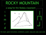MUSIC: ROCKY MOUNTAIN a song for the Kodaly classroom