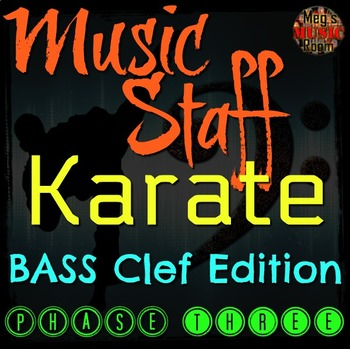 MUSIC STAFF KARATE - BASS Clef Edition - PHASE THREE - Elementary Music PPT Game