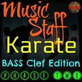 MUSIC STAFF KARATE - BASS Clef Edition - PHASE TWO  - Elementary Music PPT Game