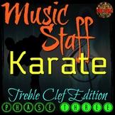 MUSIC STAFF KARATE - Treble Clef Edition - PHASE THREE - ELEMENTARY MUSIC PPT