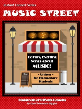 MUSIC STREET Instant Concert (12 Exciting Songs About Music/Elementary Students)