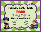 MUSIC SUB PLAN Irving Berlin Facts & Word Search FREE